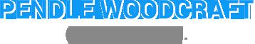 Pendle Woodcraft